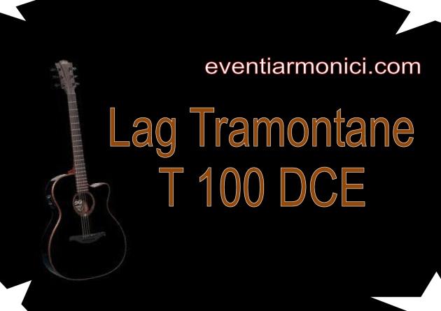 Lag Tramontane T100DCE